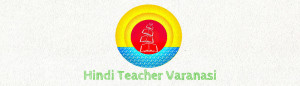 Learning Hindi in Varanasi, India. Lesson and Classes at all level.